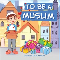 Cover To Be A Muslim