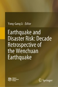 Cover Earthquake and Disaster Risk: Decade Retrospective of the Wenchuan Earthquake