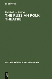 Cover The Russian Folk Theatre