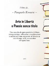 Cover Arte in Libertà e Poesie senza titolo