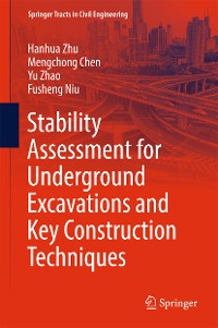 Cover Stability Assessment for Underground Excavations and Key Construction Techniques