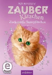 Cover Zauberkätzchen – Zuckersüße Samtpfötchen