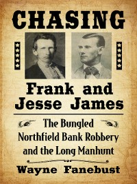 Cover Chasing Frank and Jesse James