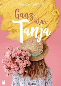 Cover Ganz klar Tanja – Liebesroman