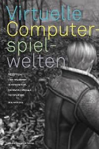 Cover Virtuelle Computerspielwelten