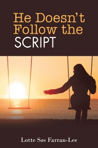 Cover He Doesn't Follow the Script