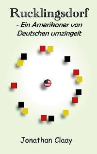 Cover Rucklingsdorf - Ein Amerikaner von Deutschen umzingelt