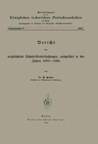 Cover Bericht uber vergleichende Schmieroluntersuchungen ausgefuhrt in den Jahren 1889-1894