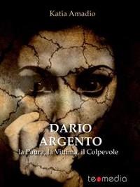 Cover Dario Argento. La Paura, la Vittima, il Colpevole