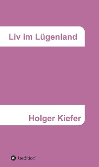 Cover Liv im Lügenland