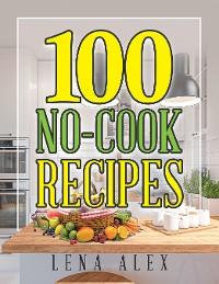 Cover 100 No-Cook Recipes