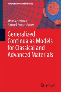 Cover Generalized Continua as Models for Classical and Advanced Materials