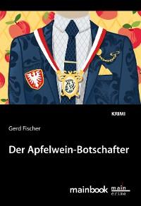 Cover Der Apfelwein-Botschafter: Kommissar Rauscher 11