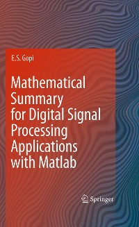 Cover Mathematical Summary for Digital Signal Processing Applications with Matlab