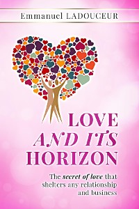 Cover LOVE AND ITS HORIZON