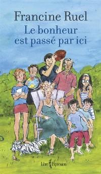 Cover Le bonheur est passe par ici