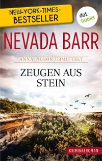 Cover Zeugen aus Stein: Anna Pigeon ermittelt - Band 3