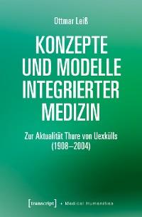 Cover Konzepte und Modelle Integrierter Medizin