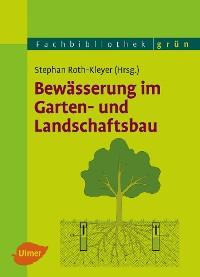 Cover Bewässerung im Garten- und Landschaftsbau