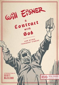 Cover A Contract with God: And Other Tenement Stories (Centennial Edition)