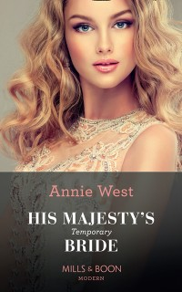 Cover His Majesty's Temporary Bride (Mills & Boon Modern) (The Princess Seductions, Book 1)