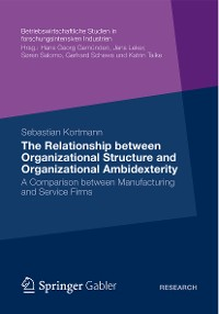Cover The Relationship between Organizational Structure and Organizational Ambidexterity