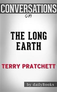 Cover The Long Earth: byTerry Pratchett | Conversation Starters