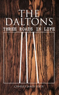 Cover The Daltons: Three Roads In Life