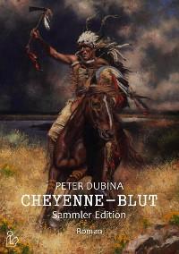 Cover CHEYENNE-BLUT (SAMMLER-EDITION)