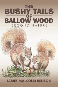Cover Bushy Tails of Ballow Wood
