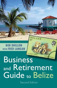 Cover Business and Retirement Guide to Belize