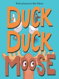 Cover Duck, Duck, Moose