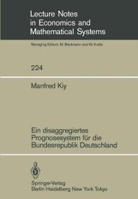 Cover Ein disaggregiertes Prognosesystem fur die Bundesrepublik Deutschland