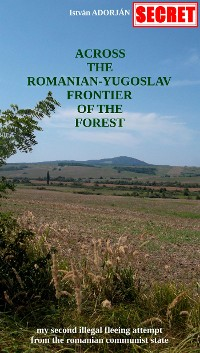 Cover Across the Romanian-Yugoslav Frontier of the Forest