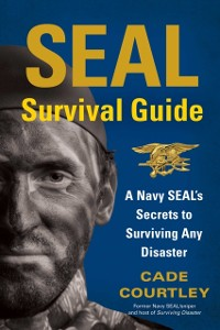 Cover SEAL Survival Guide