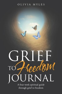 Cover Grief to Freedom Journal