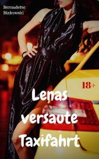 Cover Lenas versaute Taxifahrt