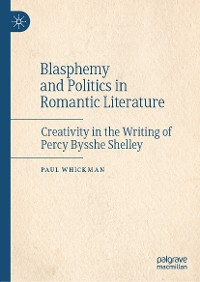 Cover Blasphemy and Politics in Romantic Literature