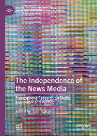 Cover The Independence of the News Media