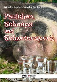 Cover Paulchen, Schnaps und Schweinespeck