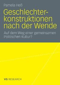 Cover Geschlechterkonstruktionen nach der Wende