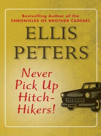Cover Never Pick Up Hitch-Hikers!