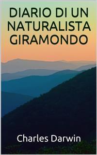 Cover Diario di un naturalista giramondo
