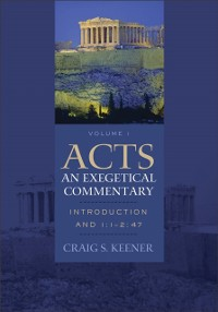 Cover Acts: An Exegetical Commentary : Volume 1