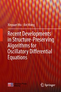 Cover Recent Developments in Structure-Preserving Algorithms for Oscillatory Differential Equations
