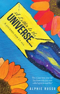 Cover A Letter to the Universe…