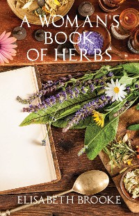 Cover A Woman's Book of Herbs