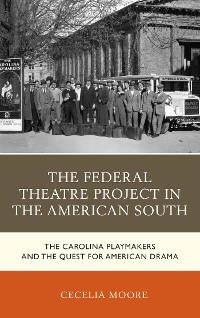 Cover The Federal Theatre Project in the American South