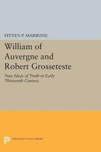 Cover William of Auvergne and Robert Grosseteste