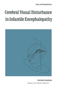 Cover Cerebral Visual Disturbance in Infantile Encephalopathy